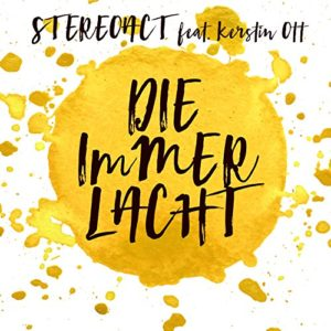 Die immer lacht (feat. Kerstin Ott) [Extended 2016 Mix] - Stereoact