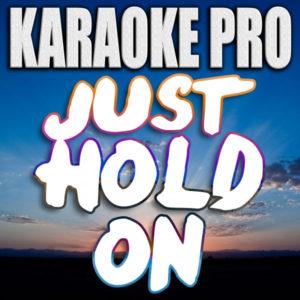 Just Hold On - Steve Aoki & Louis Tomlinson
