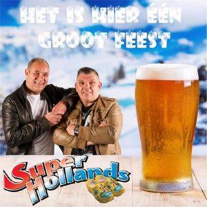 Het Is Hier Één Groot Feest - Super Hollands
