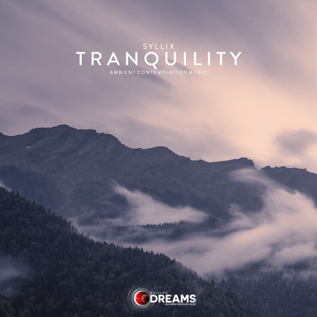 Tranquility - Syllix