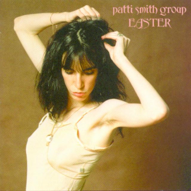 Because the Night - Patti Smith