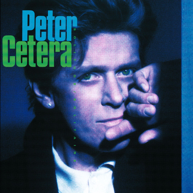 Glory of Love - Peter Cetera