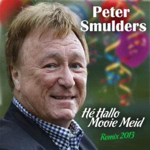 He Hallo Mooie Meid - Peter Smulders