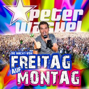 Die Nacht von Freitag auf Montag - Peter Wackel