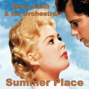 Theme from A Summer Place - Percy Faith