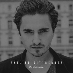 Das ist dein Leben - Philipp Dittberner