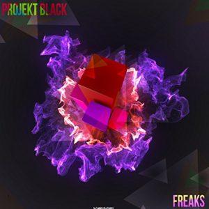 Freaks (Radio Edit) - Projekt Black