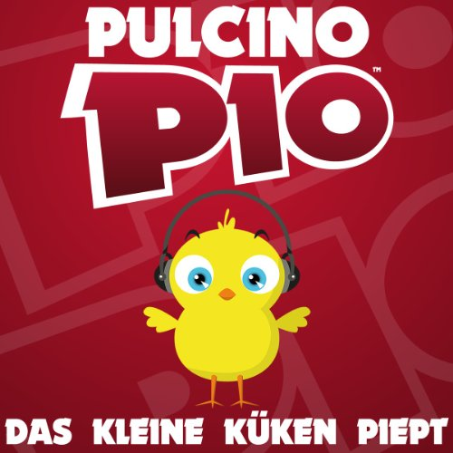 Das Kleine Küken Piept (Radio Edit) - Pulcino Pio
