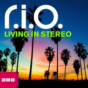 Living in Stereo (Video Edit) - R.I.O.