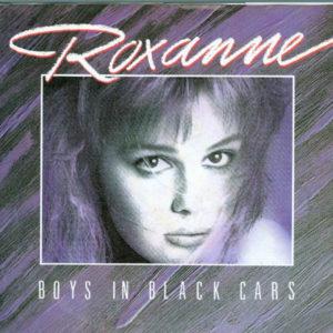 Boys In Black Cars - Roxanne