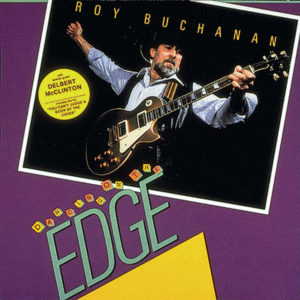Petal to the Metal - Roy Buchanan