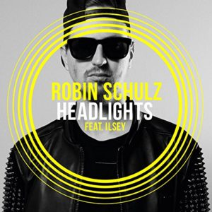 Headlights (feat. Ilsey) - Robin Schulz