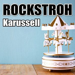 Karussell (Radio Mix) - Rockstroh