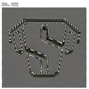 Another Chance - Roger Sanchez