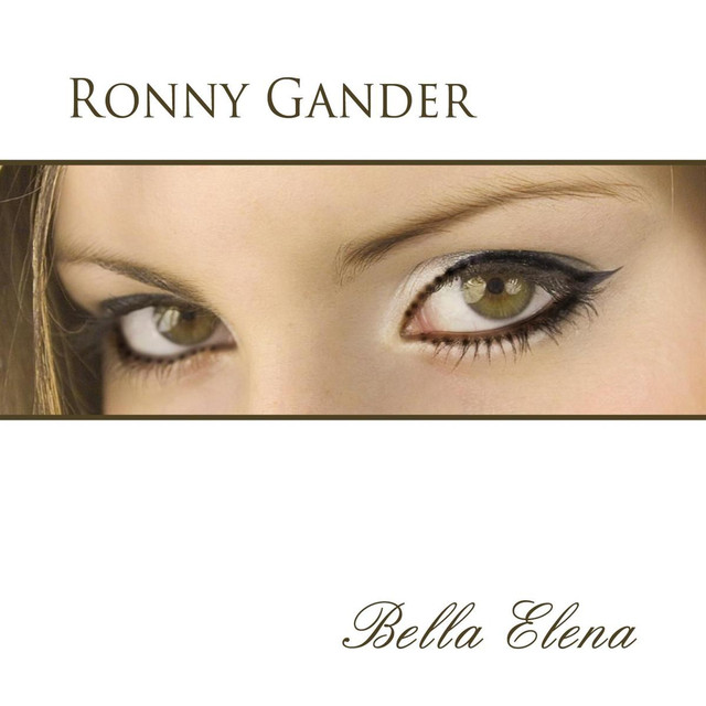 Bella Elena - Ronny Gander