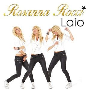 Laio (Dance Version) - Rosanna Rocci