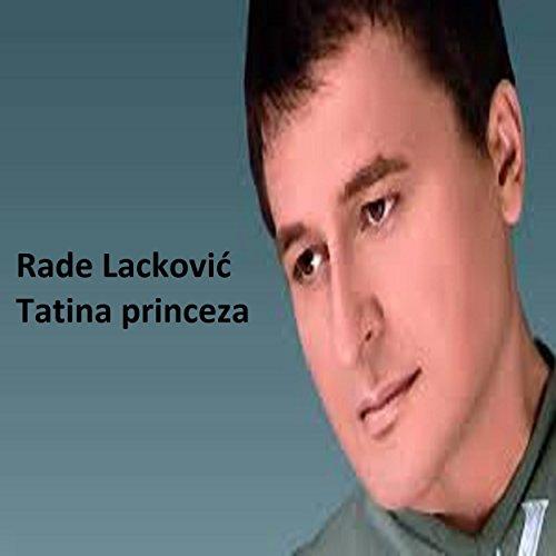 Tatina Princeza - Rade Lackovic