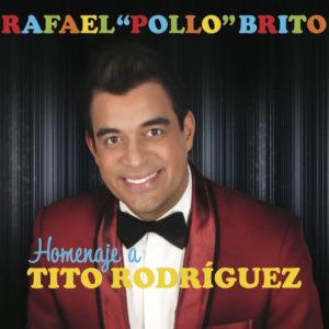 "Tu Pañuelo / Toda Una Vida - Rafael ""Pollo"" Brito"