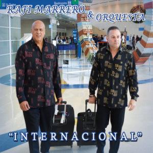 Amanecer Contigo - Rafi Marrero y Orquesta