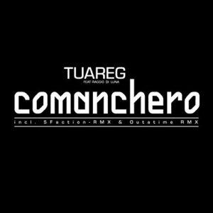 Comanchero - Raggio di Luna & Tuareg