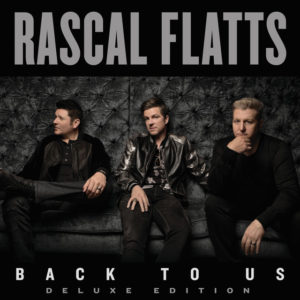 Yours If You Want It - Rascal Flatts