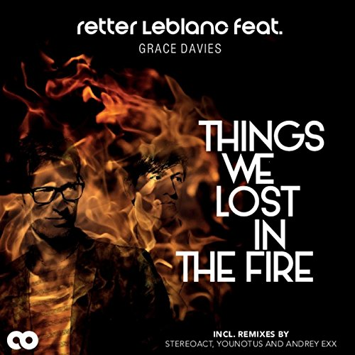 Things We Lost in the Fire (feat. Grace Davies) [Radio Version] - Retter LeBlanc