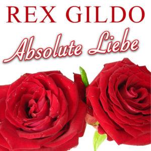Schenkt uns der Himmel ... - Rex Gildo