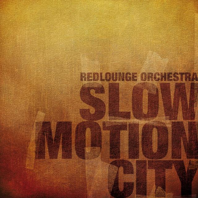 Dans la Musique - Redlounge Orchestra