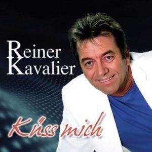 Küss mich (Radio Version) - Reiner Kavalier