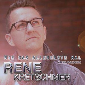 Wie das allererste mal (Reloaded) - Rene Kretschmer