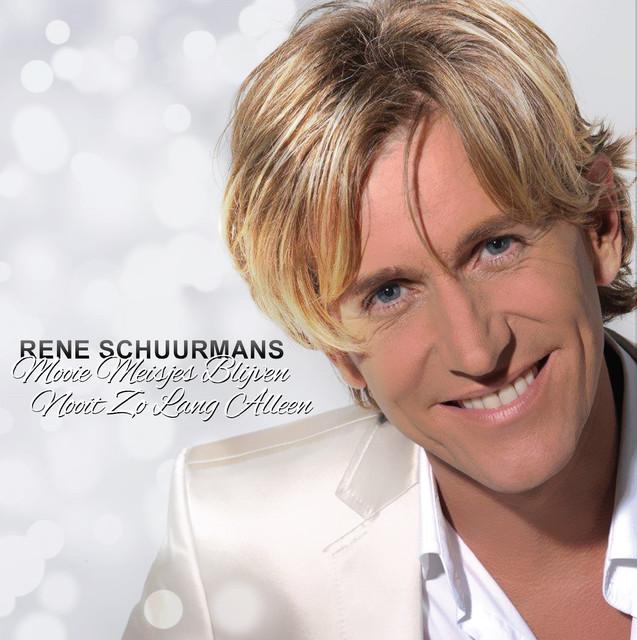 Mooie Meisjes Blijven Nooit Zo Lang Alleen - René Schuurmans