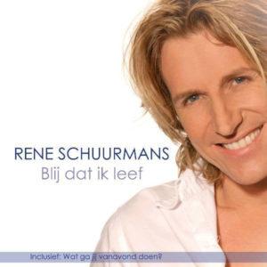 Blij Dat Ik Leef - René Schuurmans