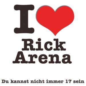 Du kannst nicht immer 17 sein - Rick Arena