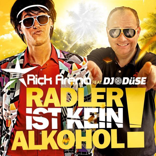 Radler ist kein Alkohol - Rick Arena