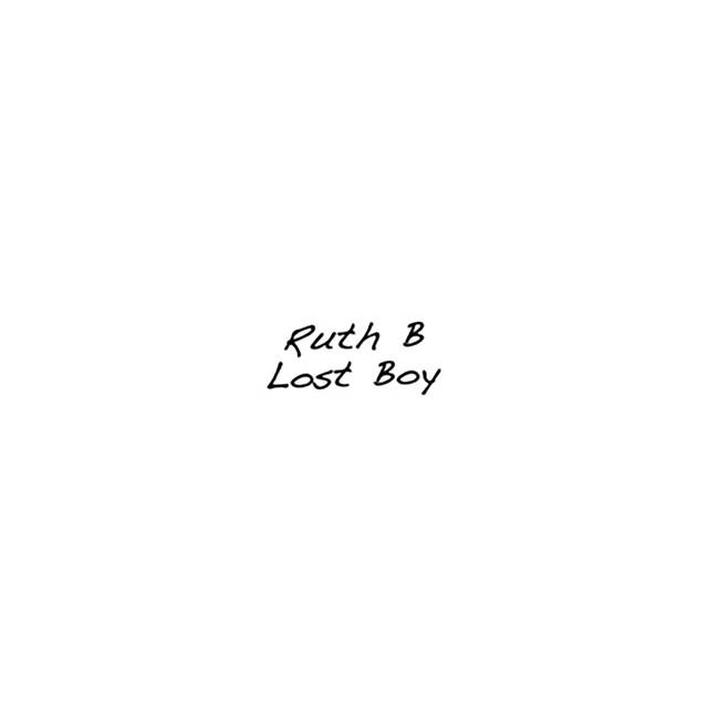 Lost Boy - Ruth B.