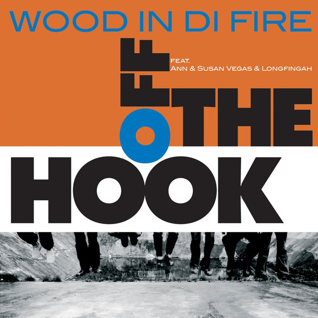 Get Down - Wood In Di Fire