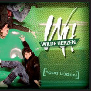 1000 Lügen (Fresh Fox Mix) - Wilde Herzen