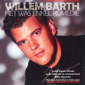 Als Je Tranen Ziet - Willem Barth