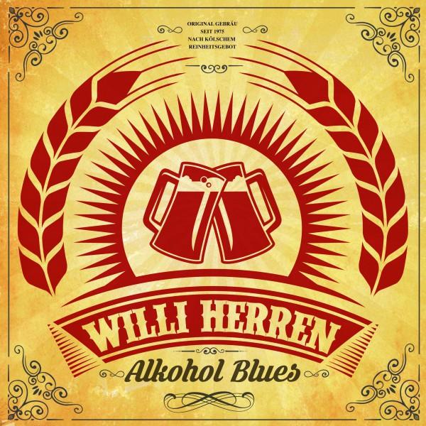 Alkohol Blues - Willi Herren