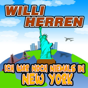 Ich war noch niemals in New York - Willi Herren