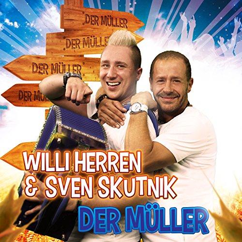 Der Müller - Willi Herren & Sven Skutnik