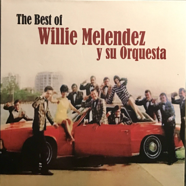 La Pica Pica - Willie Melendez Y Su Orquesta
