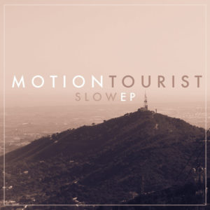 Slow Motion - Tourist