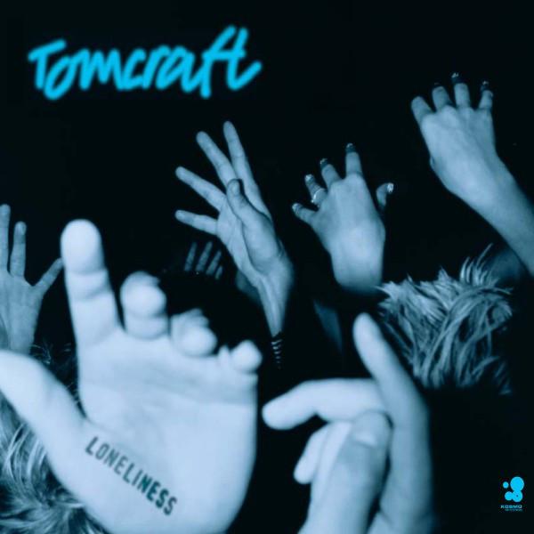 Loneliness - Tomcraft
