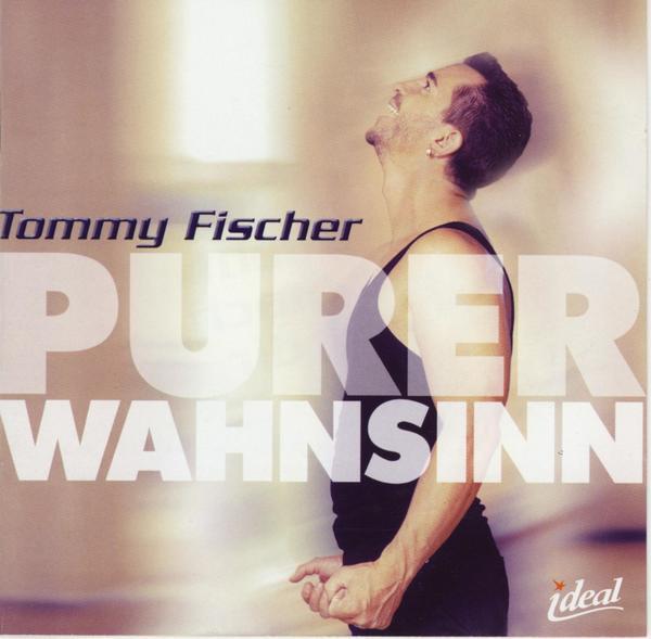 Weil ich dich liebe - Tommy Fischer
