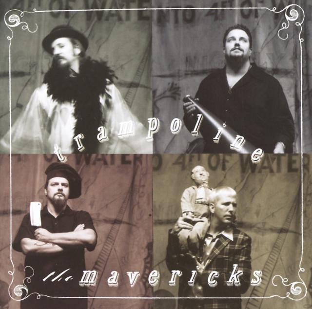 Dance the Night Away - The Mavericks