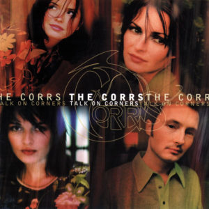 What Can I Do? - The Corrs