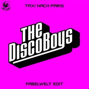 Taxi nach Paris (Deep Mix) - The Disco Boys