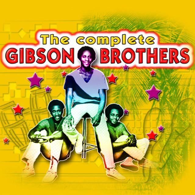 Que Sera Mi Vida - The Gibson Brothers