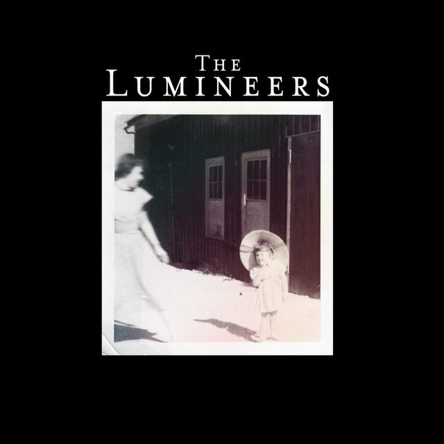 Stubborn Love - The Lumineers